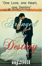 Arranged by Destiny✔ by _Wild_n_Free_