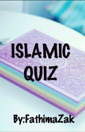 ISLAMIC QUIZ by FathimaZak