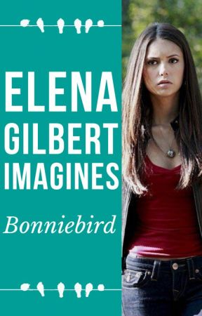 Elena Gilbert Imagines by bonniebird