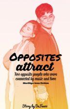 Opposites attract   MarNigo Teenfiction by glosyram