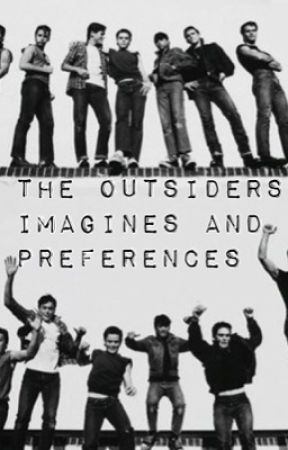 The Outsiders Preferences And Imagines - His favorite outfit