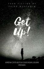 Get Up! by fajarmustaqim