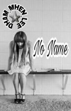 No Name  by DHAM_MHEN_LEE