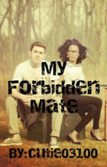 My Forbidden Mate (BWWM)