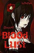 BLOOD LUST Series #1: Guinyea Serhylé by ThaLiyan