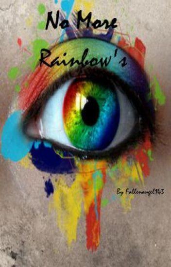 No More Rainbow's (bxb)