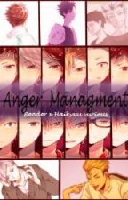 Anger managment ( reader x various Haikyuu!) by hqhqhq333