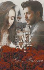 Черная Орхидея. Black Sweet by Rosalie_97