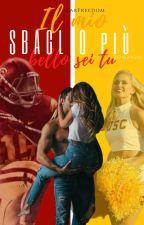 Il Mio SBAGLIO più BELLO sei TU. (The Bruins Series Vol.2) by _StarFreedom_