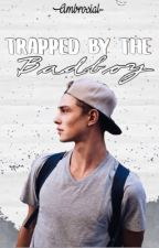 Trapped By The Badboy by ambrosial-