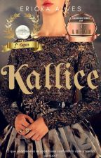 Kallice by ErickaAlvess