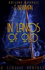 In Lands of Old by E_Newman