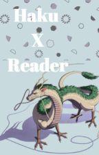 Haku x Reader by Reader_of_Anime