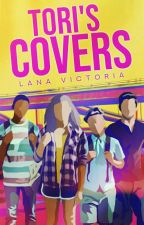 Tori's Covers (OPEN) by lanaavictoriaa