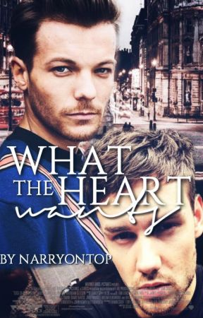 What the Heart Wants (LiLo) [SPRING 2018] by narryontop
