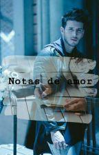 Notas de amor (Sebastián Yatra y tú) [TERMINADA] by Malto08