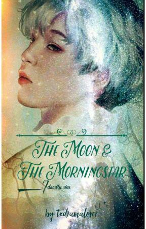 The Moon & The Morningstar: 7 Deadly Sins by txdramalover