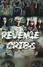 Revenge & Cribs [P&C #3] by JufiJauregui