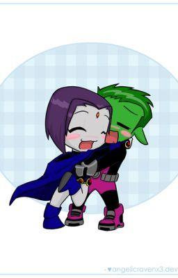 Raven And Beast Boy Love Fanfiction BeastBoy X Raven fanfi...