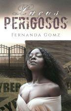 Jogo Perigoso  by FernandaGomz