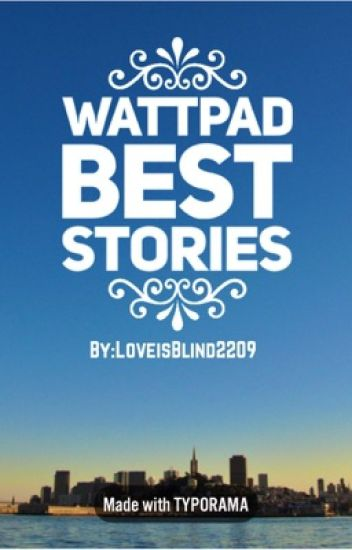 Wattpad Best Stories