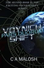 Voynich Shift - Pars Duorum by CAMalosh