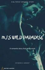 MJ's Wild Paradise by mkstoryland