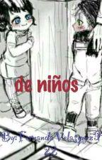 De Niños  by FernandaVelasquez922
