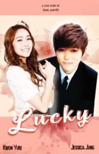 Lucky (YulSic Fanfic) by Soshi_baby05