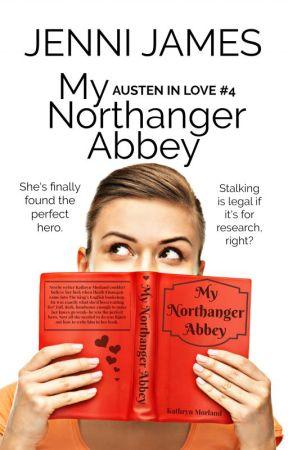 My Northanger Abbey by JenniJames