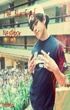 The Blue-Eyed Neighbor (Hayes Grier Fanfiction) by mmberr