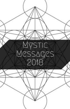 Mystic Messages 2018 by EnvyAugustine