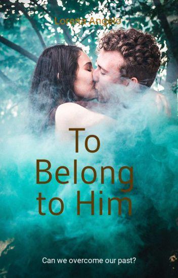 To Belong To Him - Prologue