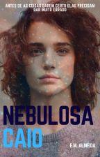 Nebulosa Caio by 1FantasmaEscritor