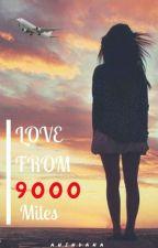 Love from 9000 Miles [#MFFS4] by Anindana