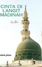 Cinta Di Langit Madinah by AlfiraAlfira5