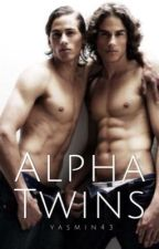 Alpha Twins (Book #1) by yasmin43