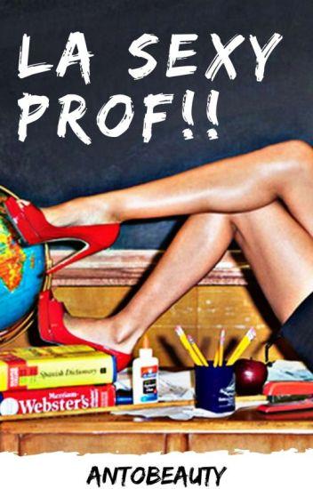 La sexy prof!! (IN REVISIONE)