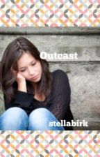Outcast by stellabirk