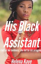 His Black Assistant by helenakaye