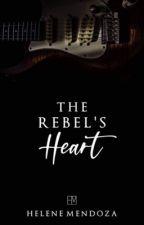 The Rebel's Heart (BLACK SLAYERS Vol. 3) (COMPLETE) by helene_mendoza