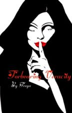 Forbearing Veracity - The Second Book In The Holding Back Those Tears Series by FreyaAndSunny