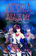 VICTORIA ACADEMY || KYLE FIGHT FOR CHLOE by shilsilli