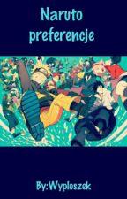 """""""Naruto"""" Preferencje ✏️ by Wyploszek"""