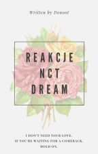 Reakcje NCT Dream by hinolowelove