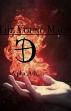 The Young Mage (Snowbaz /Carry On Fanfiction) by Alpha_Ash_147