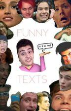 Funny Texts by CliffacondaRises