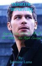 Enigmatic Departures: A Klaus Mikaelson Love Story {5} by fizzle645