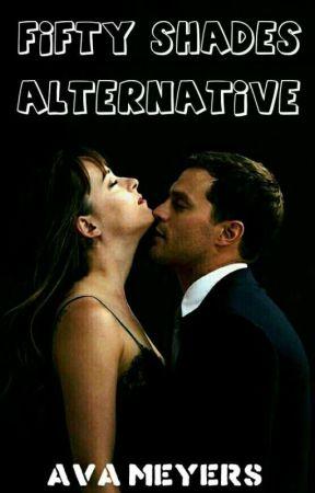 Fifty Shades Alternative | ✔ by cookiecream_x