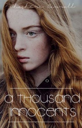 A Thousand Innocents || One Shot by Cheshire_Carroll